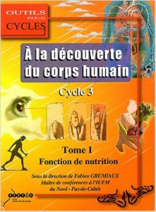 A la découverte du corps humain au cycle 3