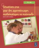 Situations-jeux pour des apprentissages mathématiques en maternelle PS-MS