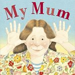 My mum de Anthony Browne